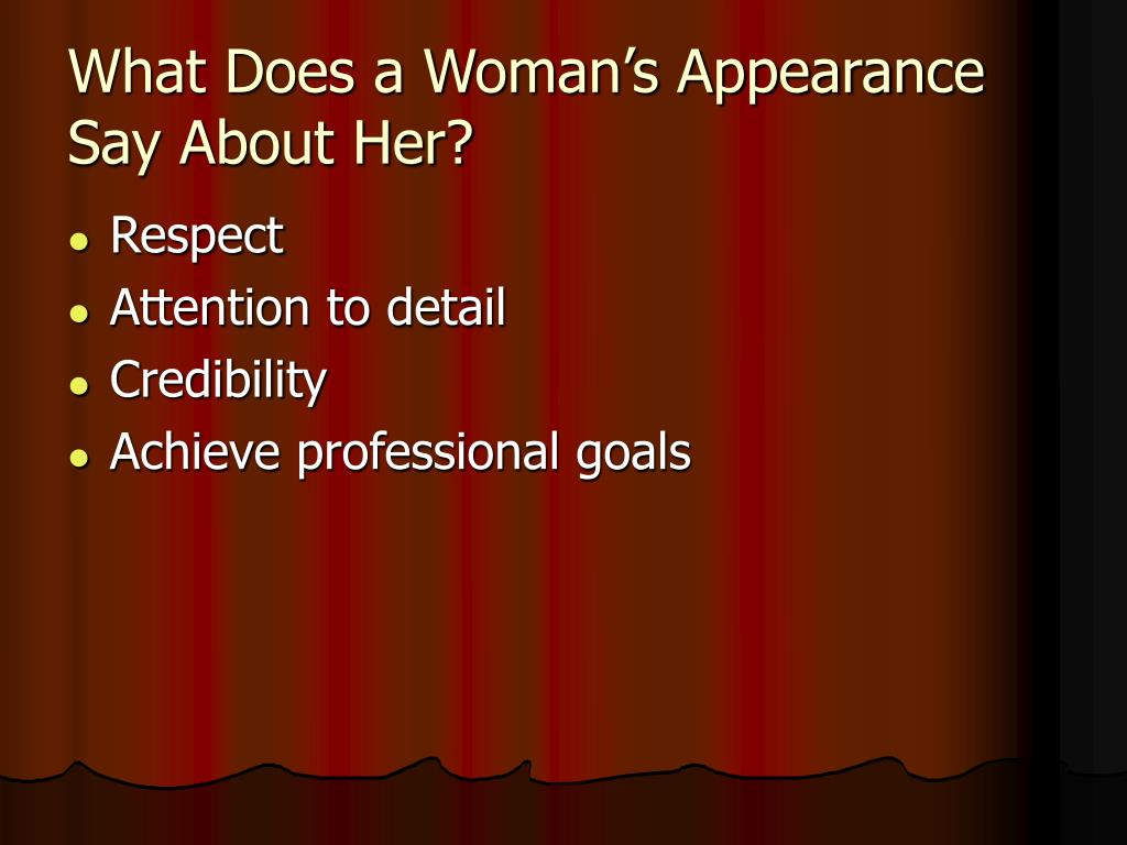 What Does a Woman's Appearance Say About Her?