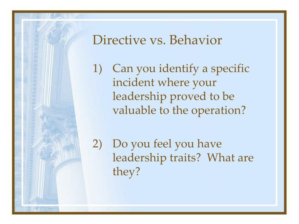 Directive vs. Behavior