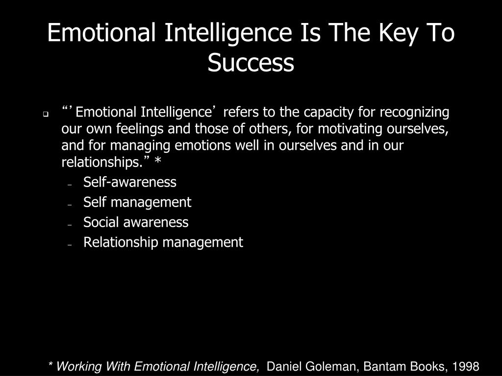 Emotional Intelligence Is The Key To Success