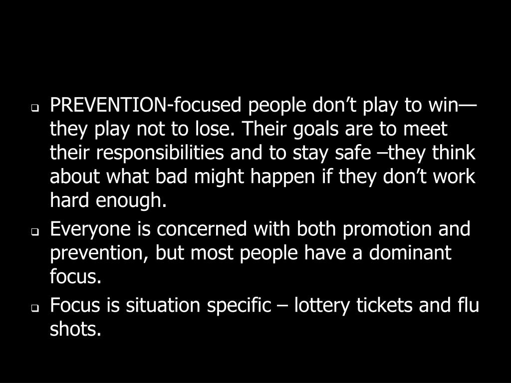 PREVENTION-focused people don
