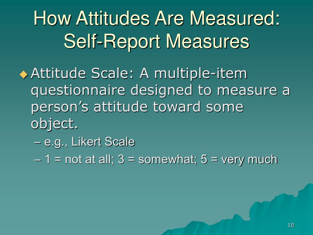 How Attitudes Are Measured: