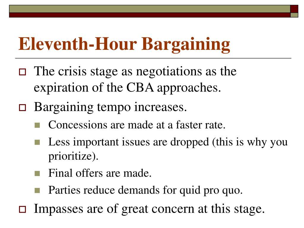 Eleventh-Hour Bargaining