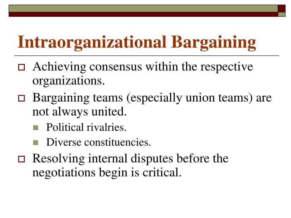 Intraorganizational Bargaining