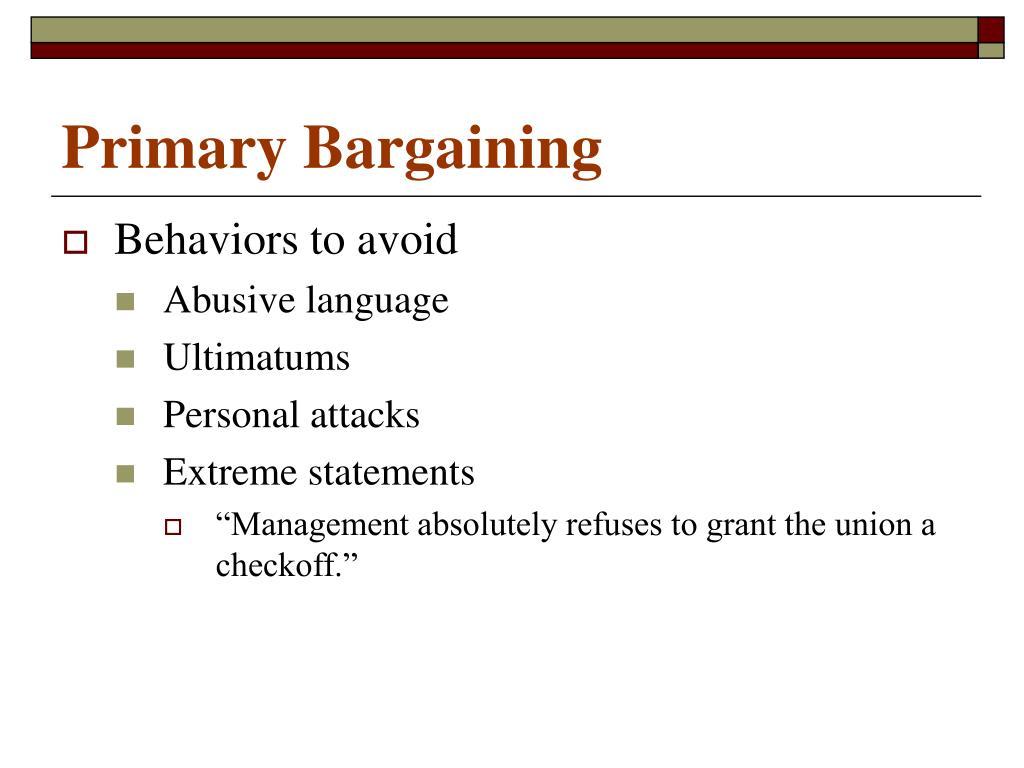 Primary Bargaining
