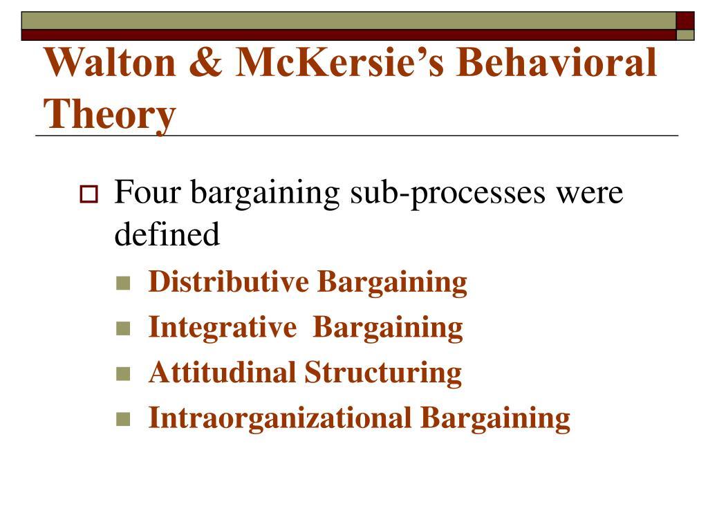 Walton & McKersie's Behavioral Theory
