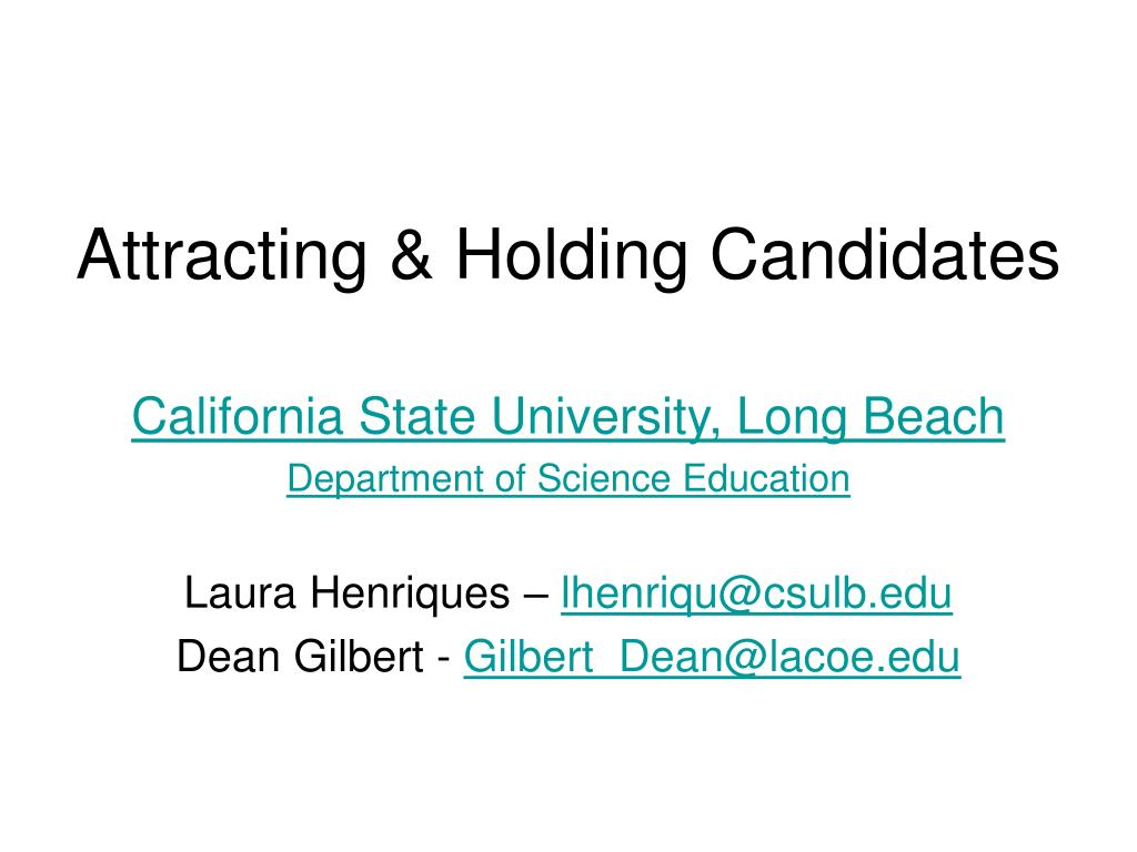 Attracting & Holding Candidates