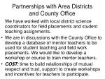 partnerships with area districts and county office