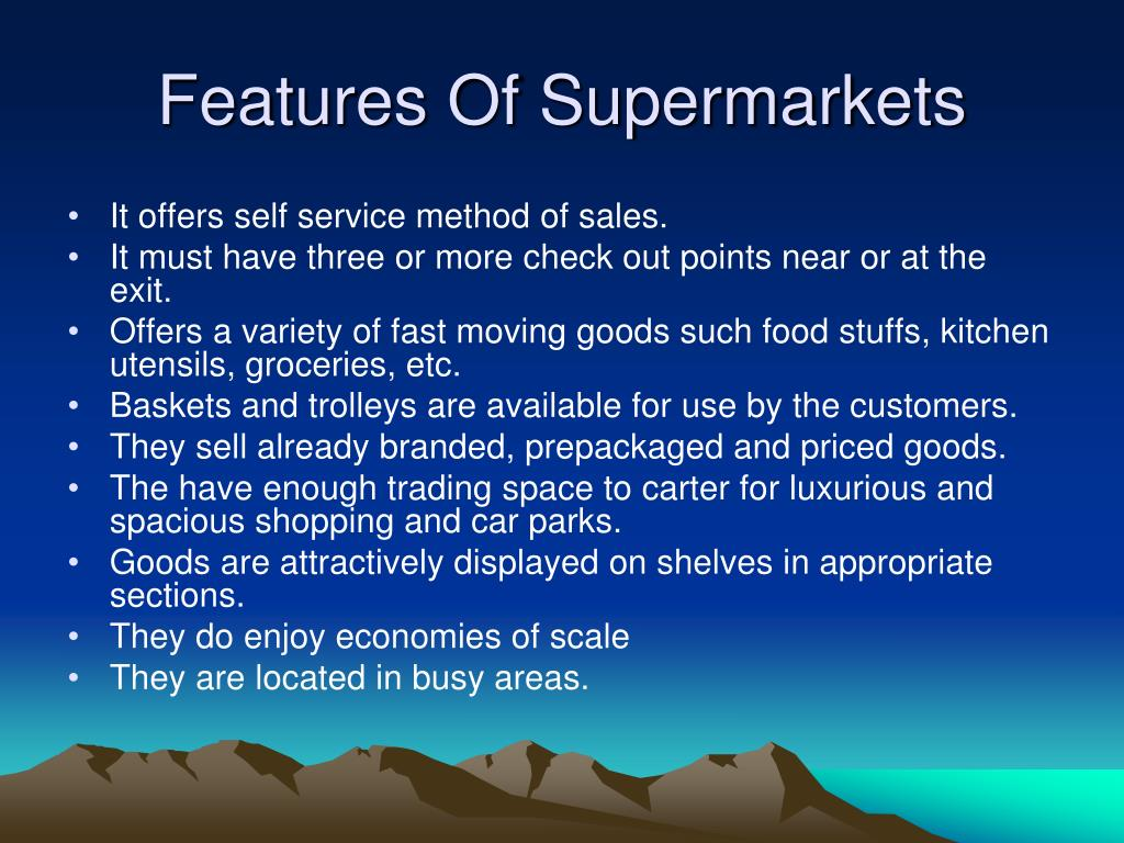 Features Of Supermarkets