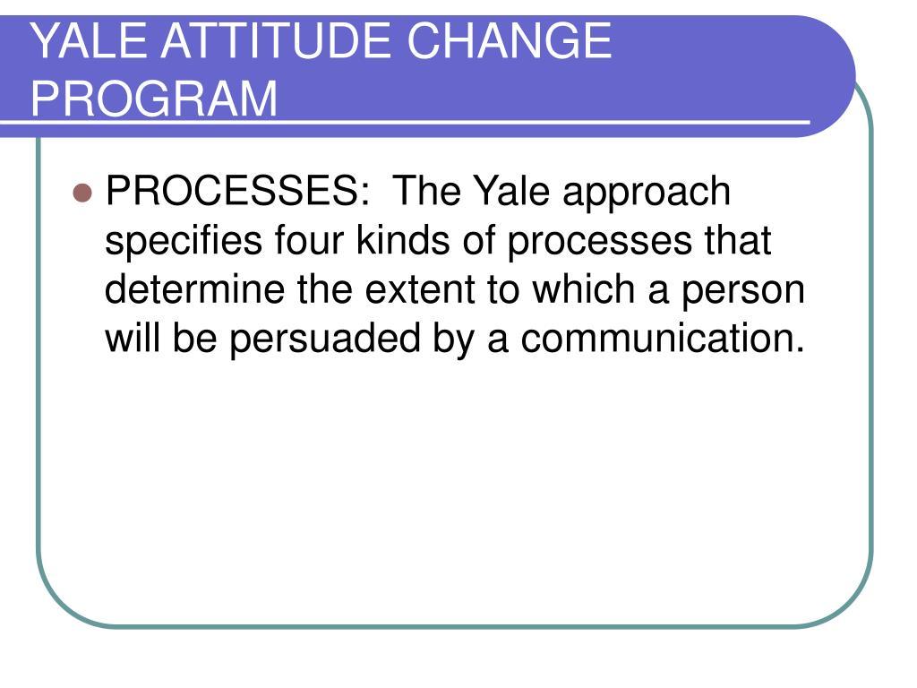 YALE ATTITUDE CHANGE PROGRAM