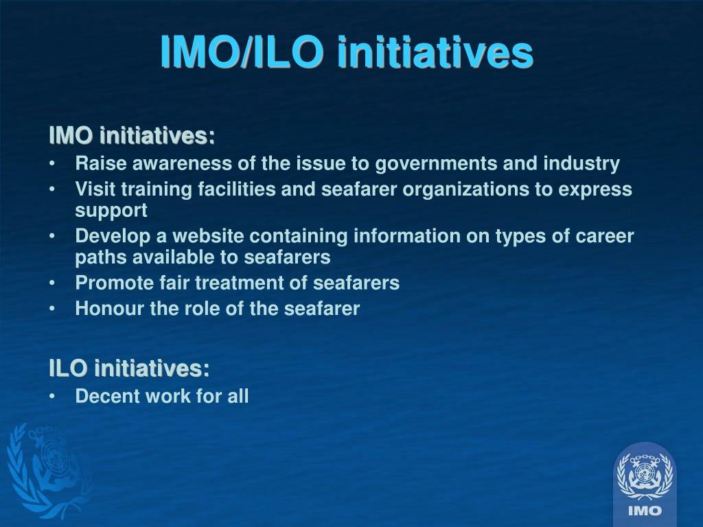 IMO/ILO initiatives