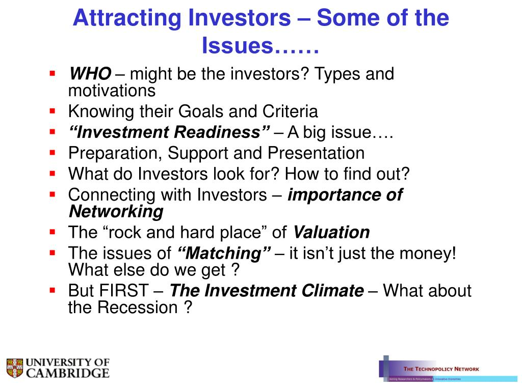 Attracting Investors – Some of the Issues……