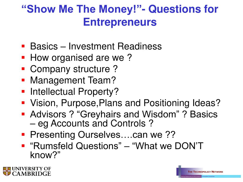 """Show Me The Money!""- Questions for Entrepreneurs"