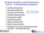 the business angels we help entrepreneurs look for cambridge mentors database