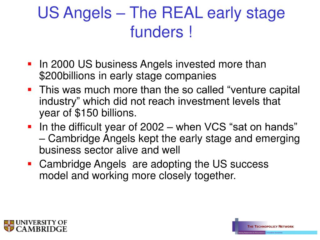 US Angels – The REAL early stage funders !