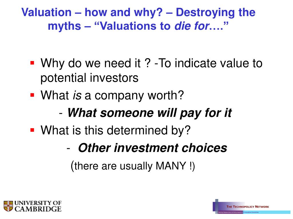 "Valuation – how and why? – Destroying the myths – ""Valuations to"