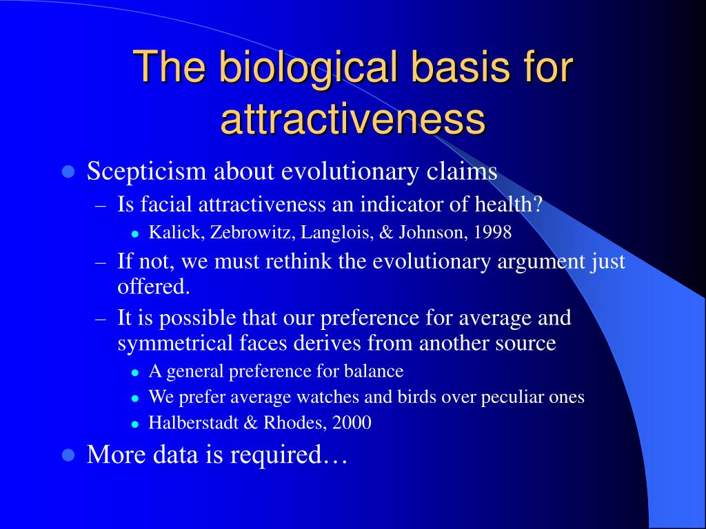 The biological basis for attractiveness