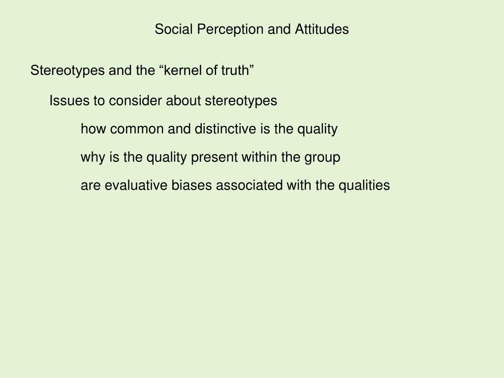 Social Perception and Attitudes