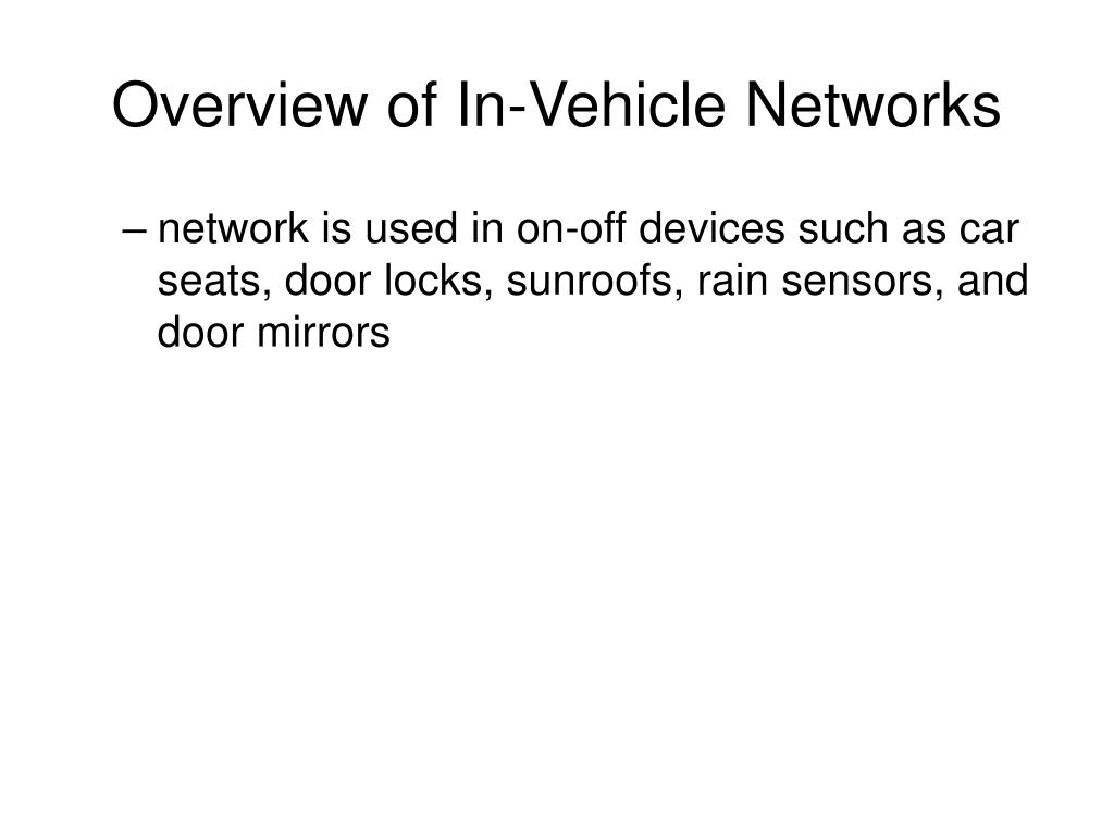 Overview of In-Vehicle Networks