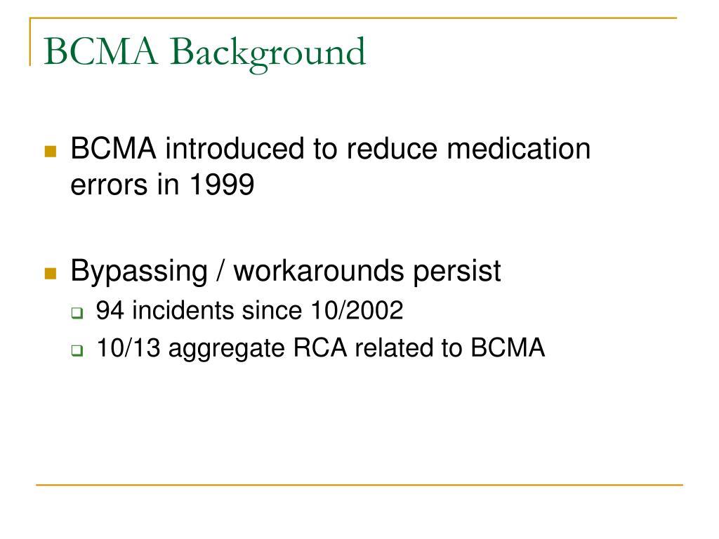 BCMA Background