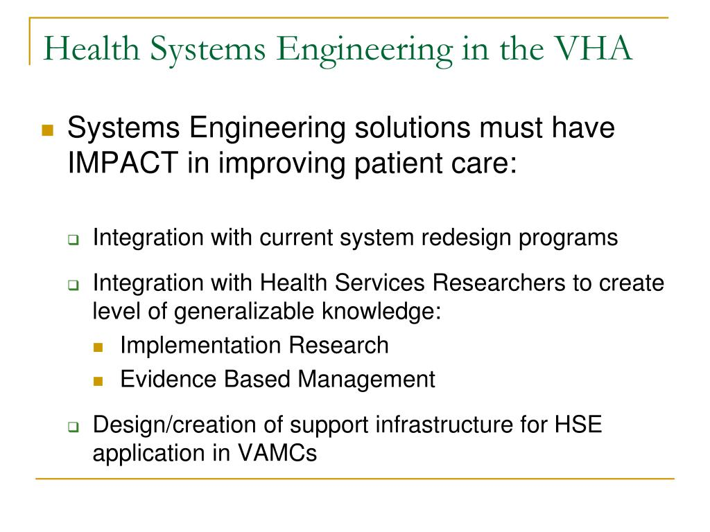 Health Systems Engineering in the VHA