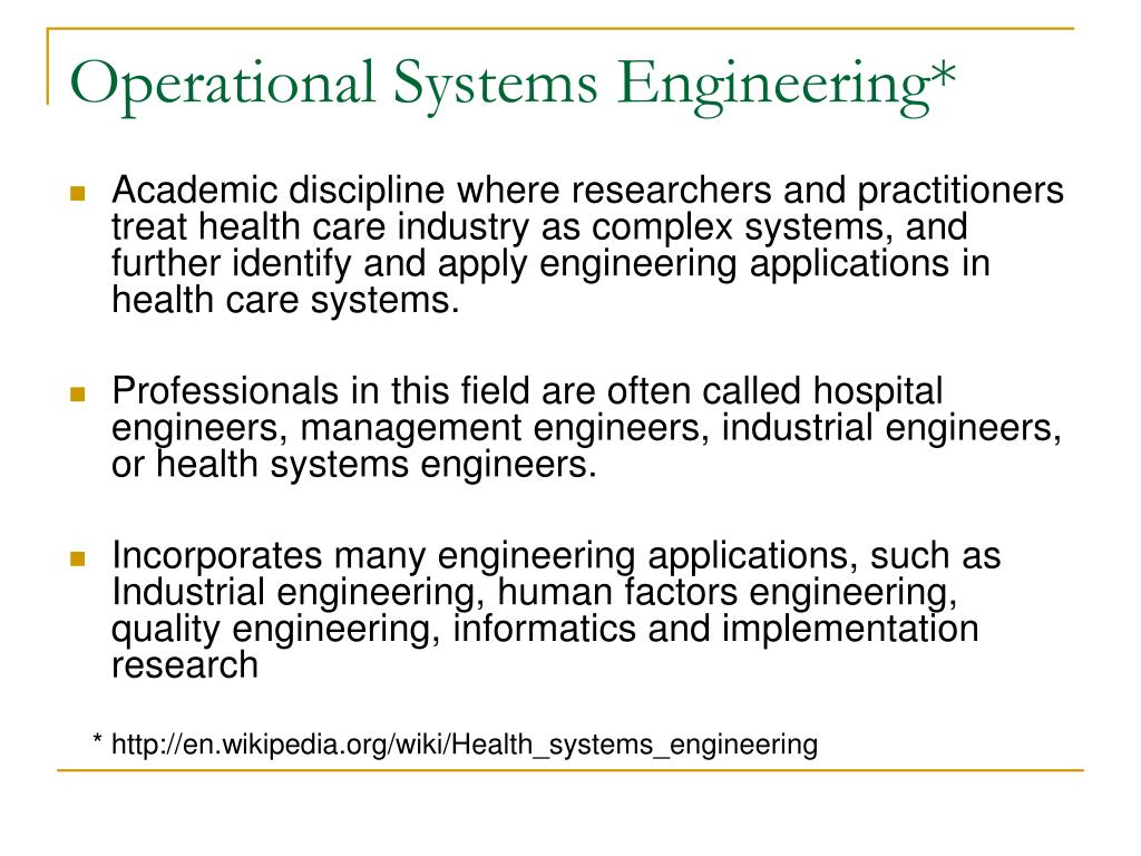 Operational Systems Engineering*