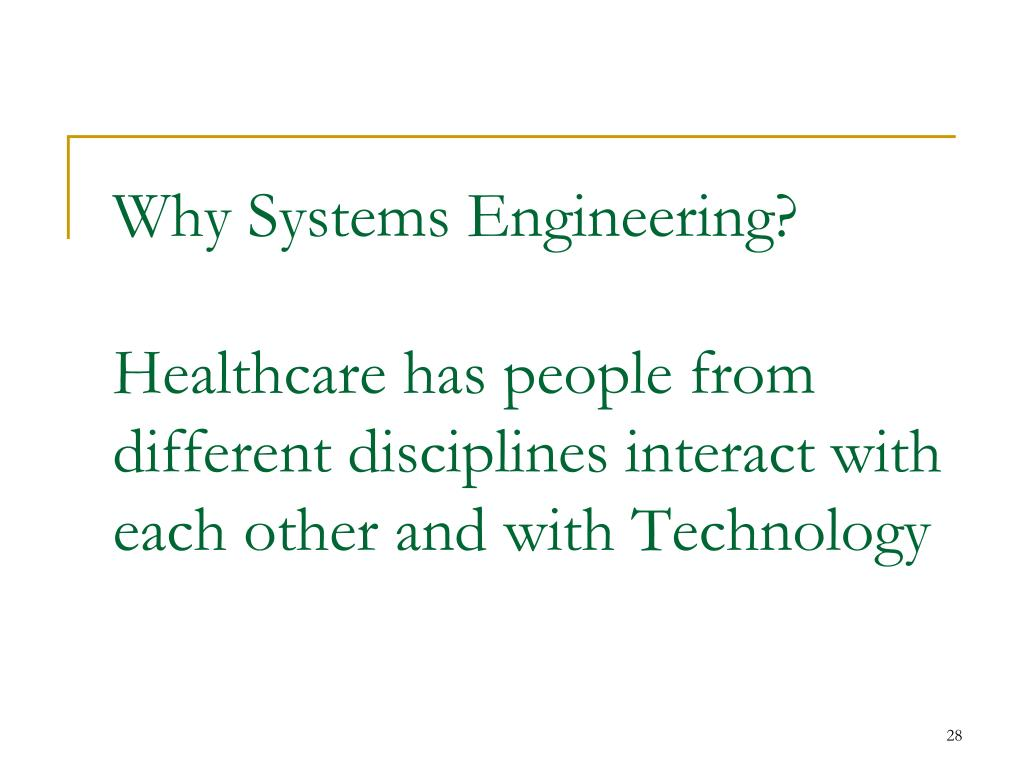 Why Systems Engineering?
