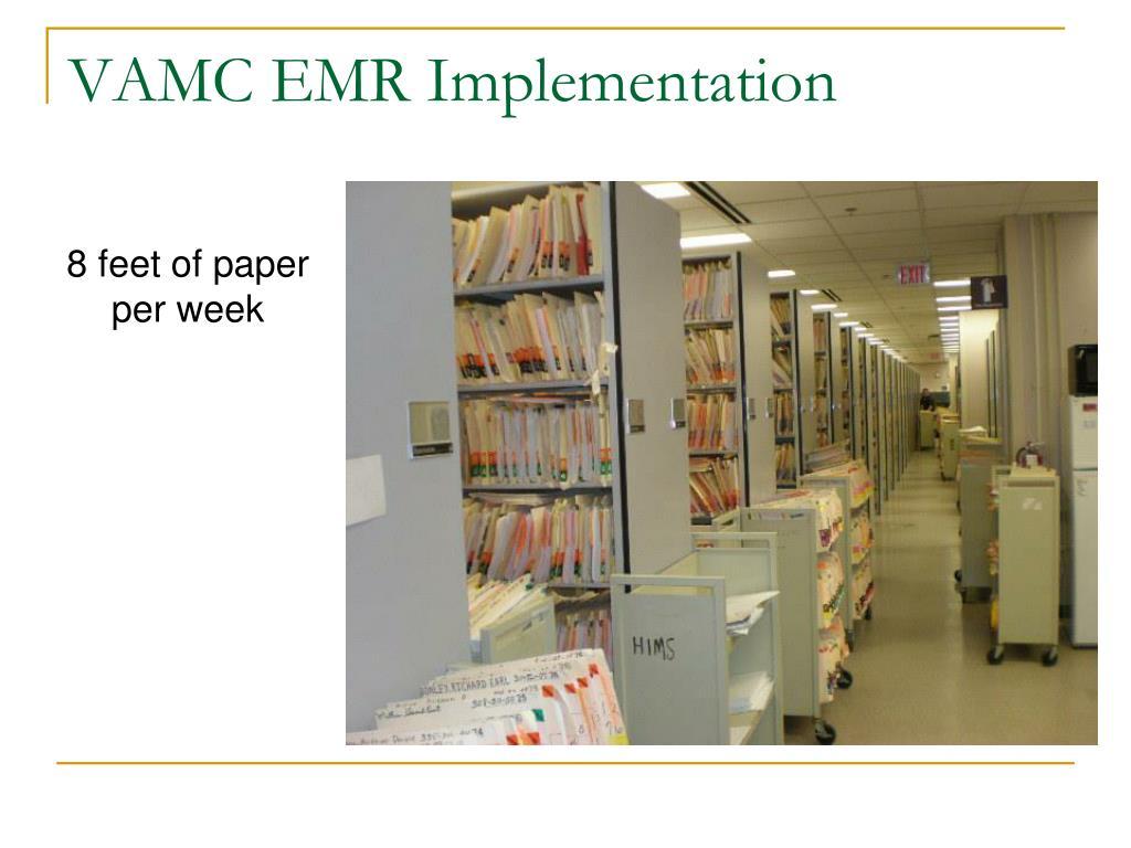 VAMC EMR Implementation