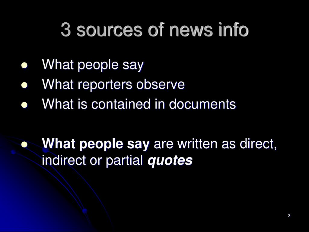 3 sources of news info