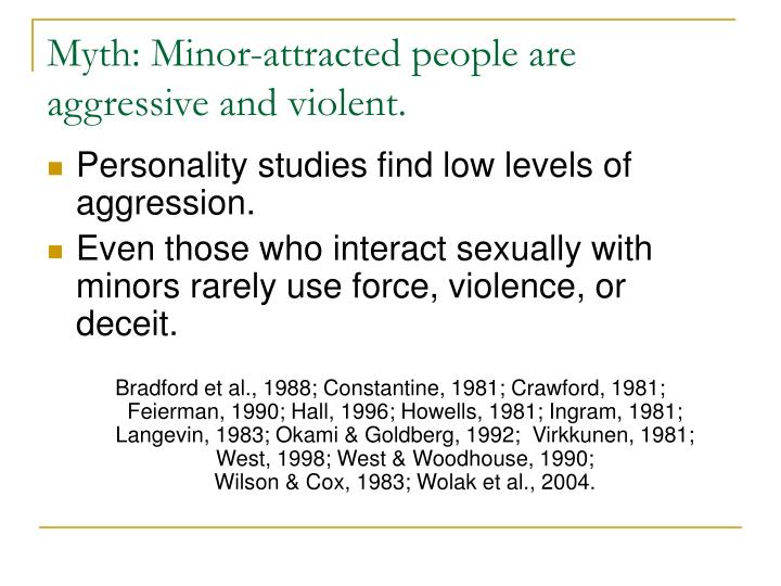 Myth: Minor-attracted people are aggressive and violent.