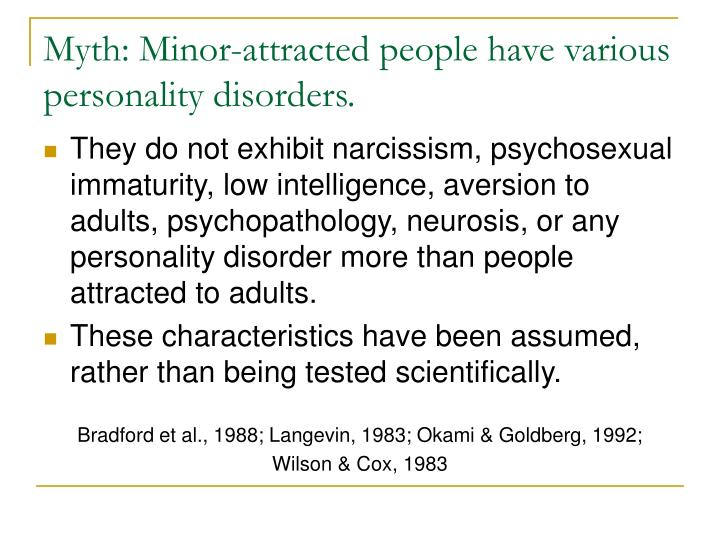 Myth: Minor-attracted people have various personality disorders.