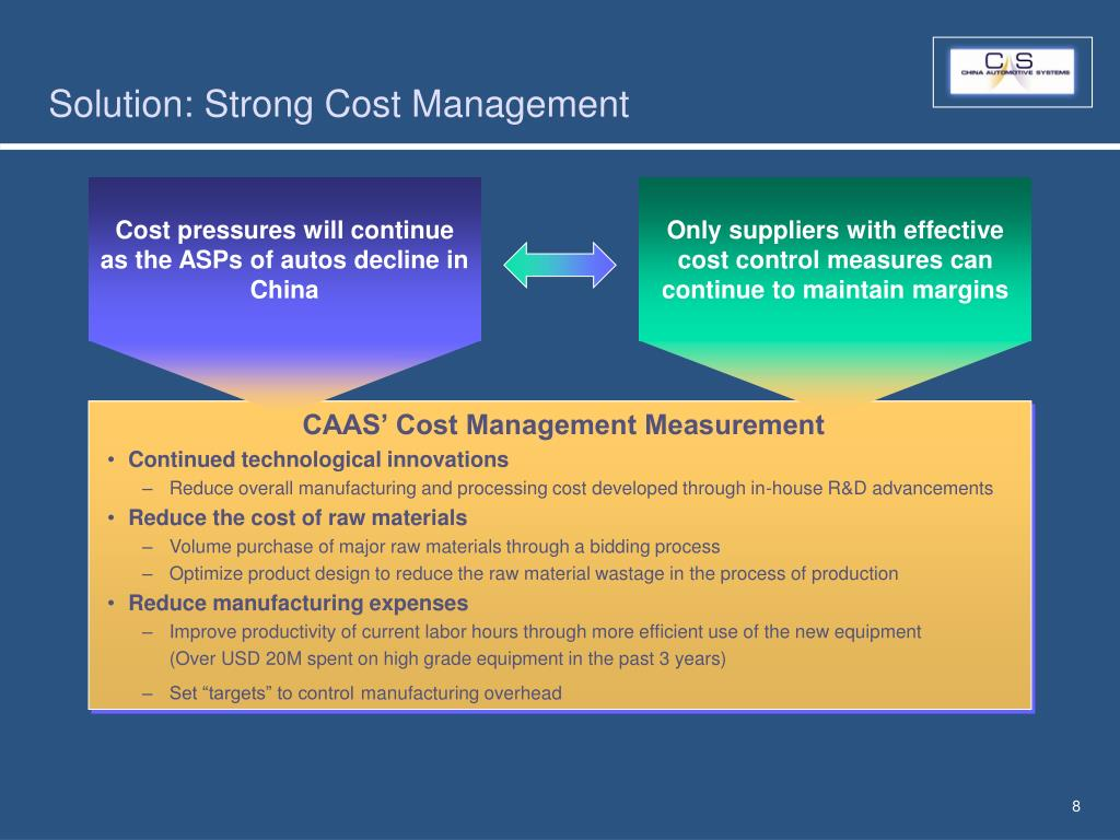 Solution: Strong Cost Management