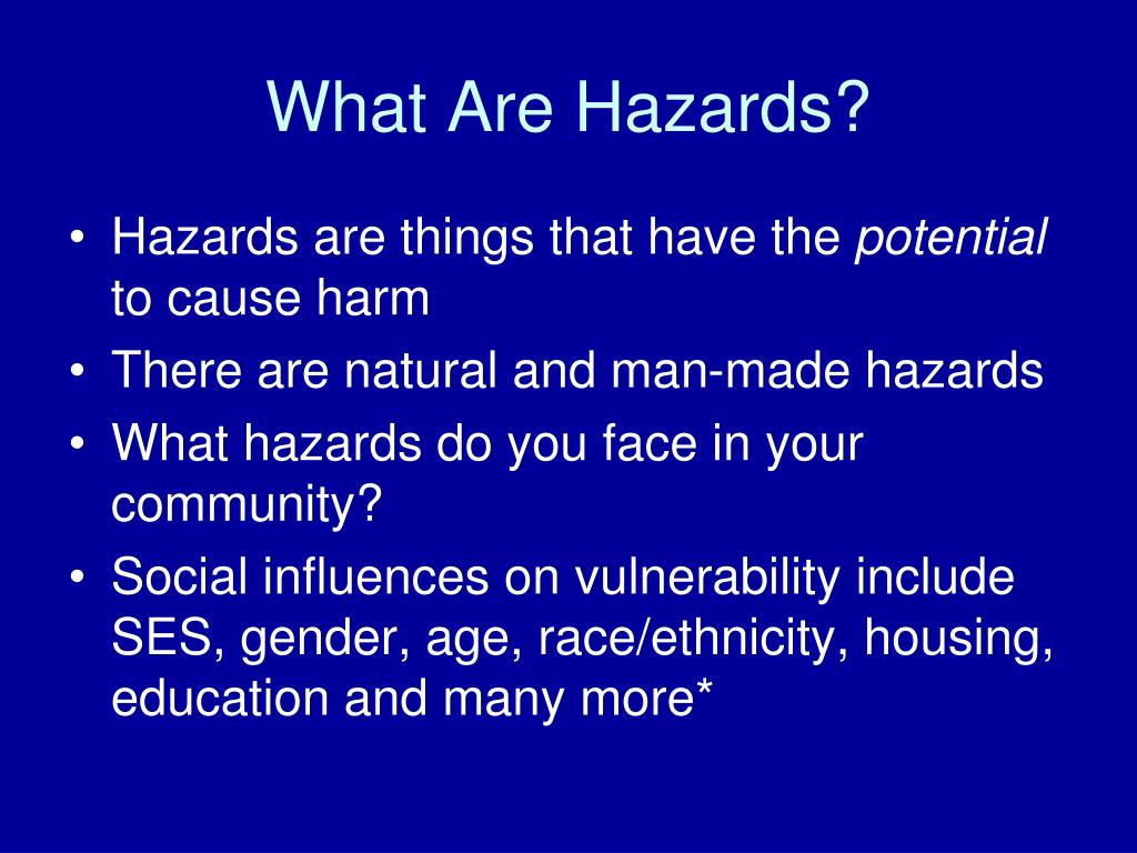 What Are Hazards?
