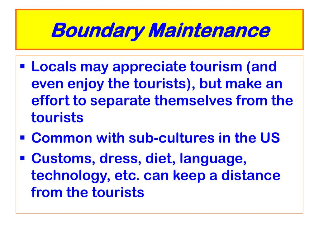 Boundary Maintenance