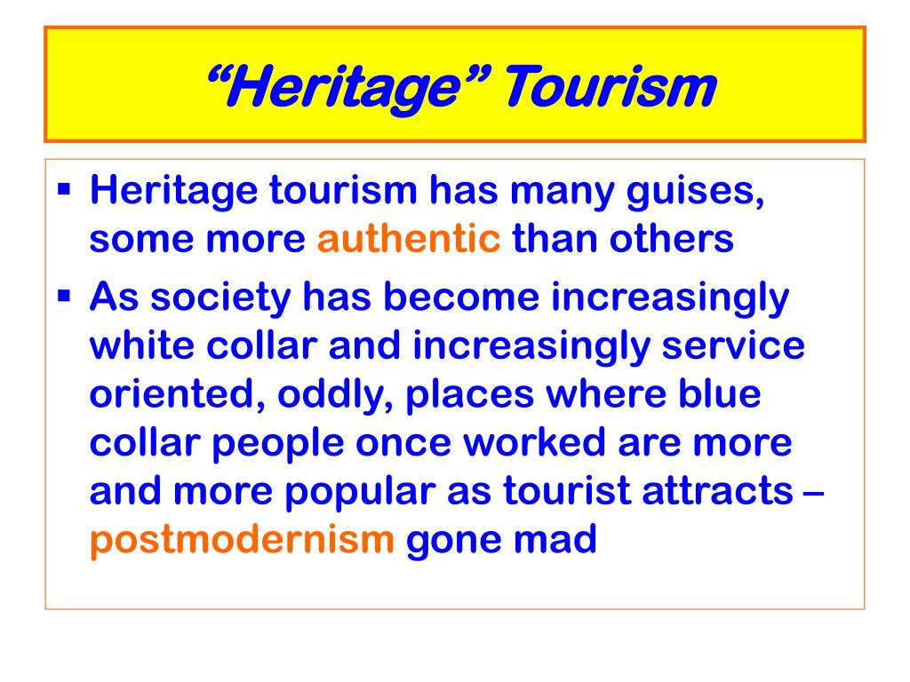 """Heritage"" Tourism"