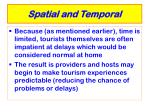 spatial and temporal