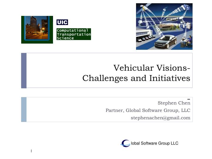 Vehicular visions challenges and initiatives