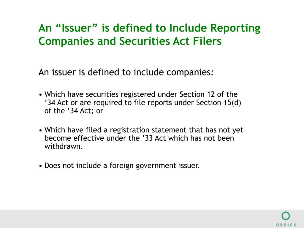 """An """"Issuer"""" is defined to Include Reporting Companies and Securities Act Filers"""