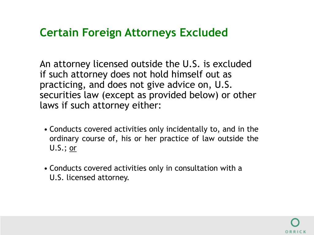 Certain Foreign Attorneys Excluded