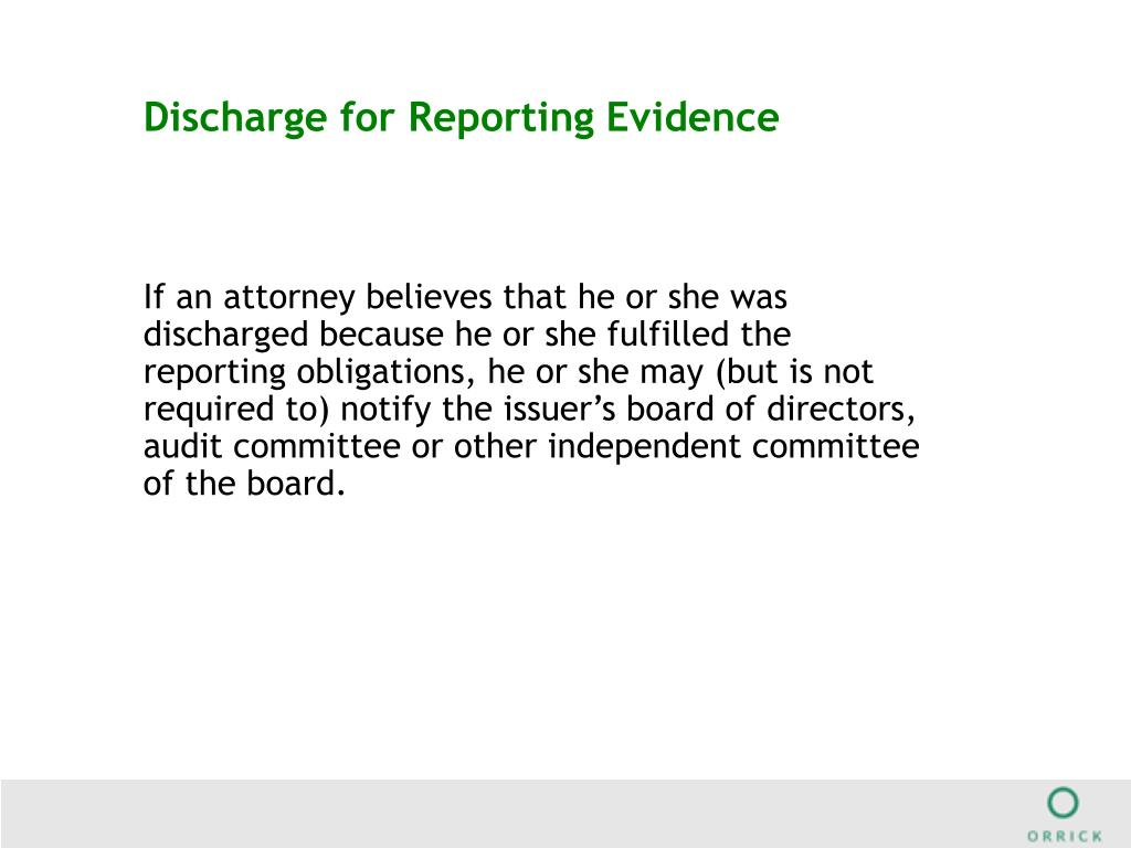 Discharge for Reporting Evidence