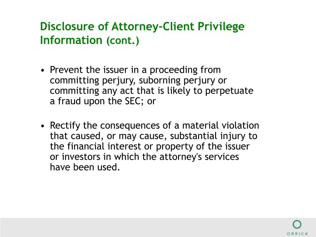 Disclosure of Attorney-Client Privilege Information