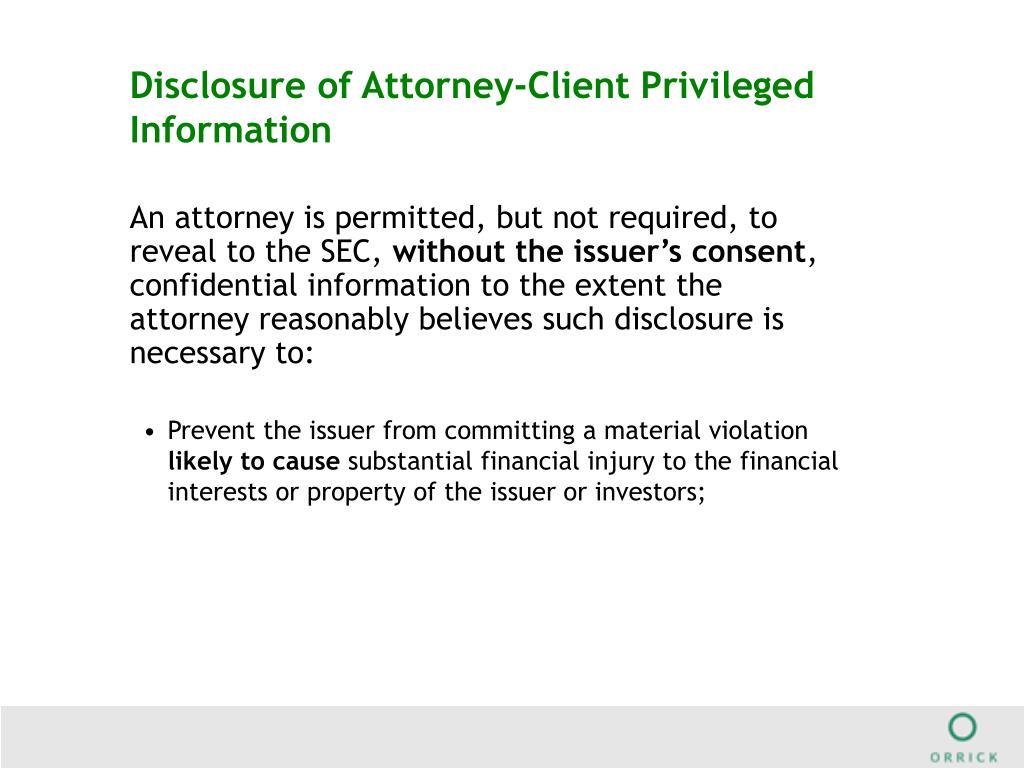 Disclosure of Attorney-Client Privileged Information