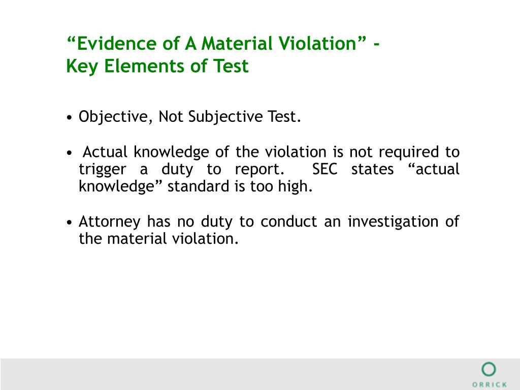 """""""Evidence of A Material Violation"""" - Key Elements of Test"""