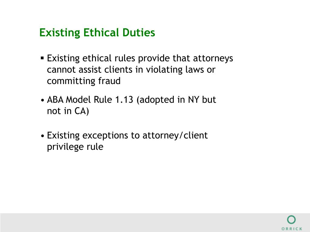 Existing Ethical Duties