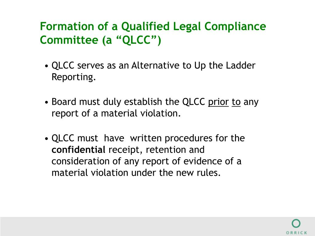 """Formation of a Qualified Legal Compliance Committee (a """"QLCC"""")"""