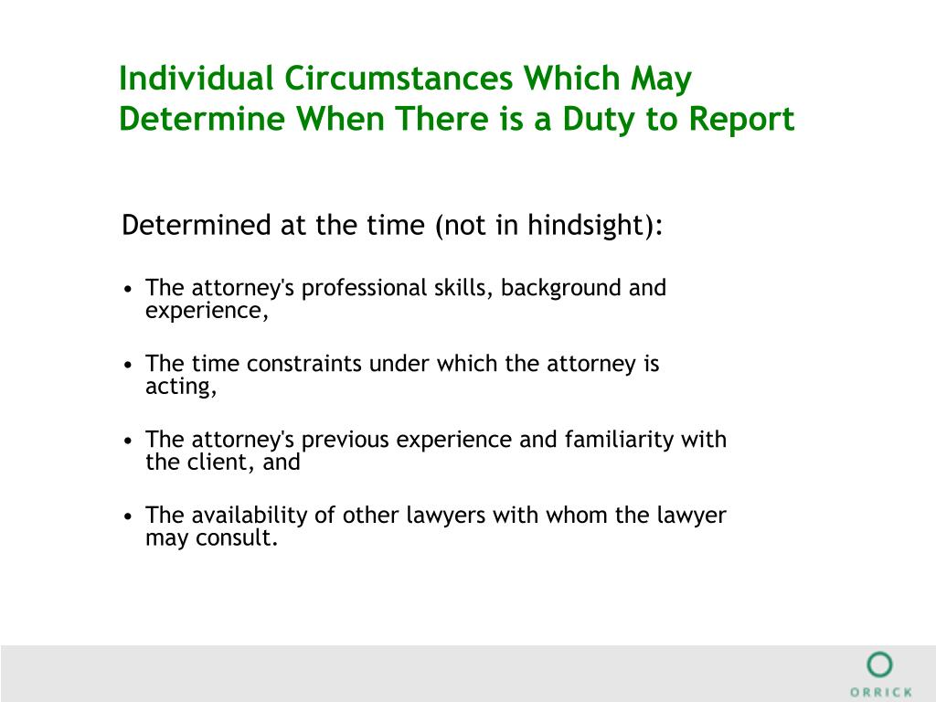 Individual Circumstances Which May Determine When There is a Duty to Report