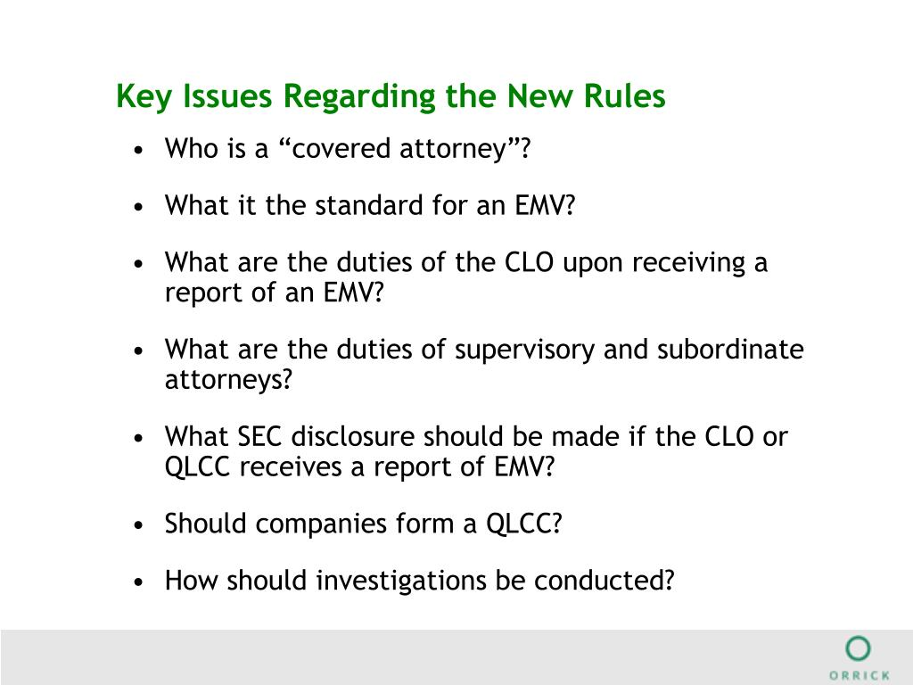 Key Issues Regarding the New Rules