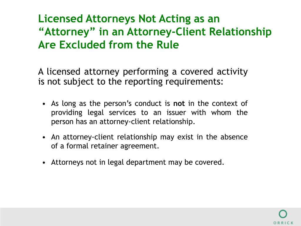 """Licensed Attorneys Not Acting as an """"Attorney"""" in an Attorney-Client Relationship Are Excluded from the Rule"""
