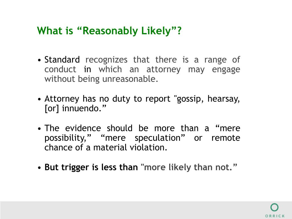 """What is """"Reasonably Likely""""?"""