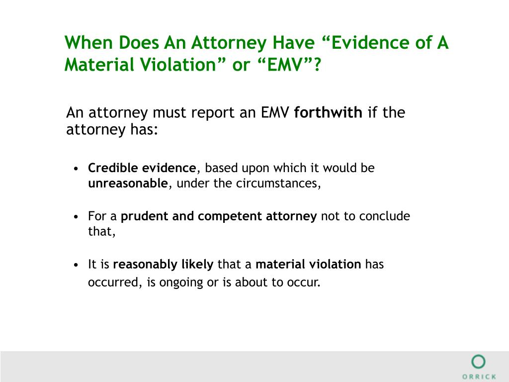 """When Does An Attorney Have """"Evidence of A Material Violation"""" or """"EMV""""?"""