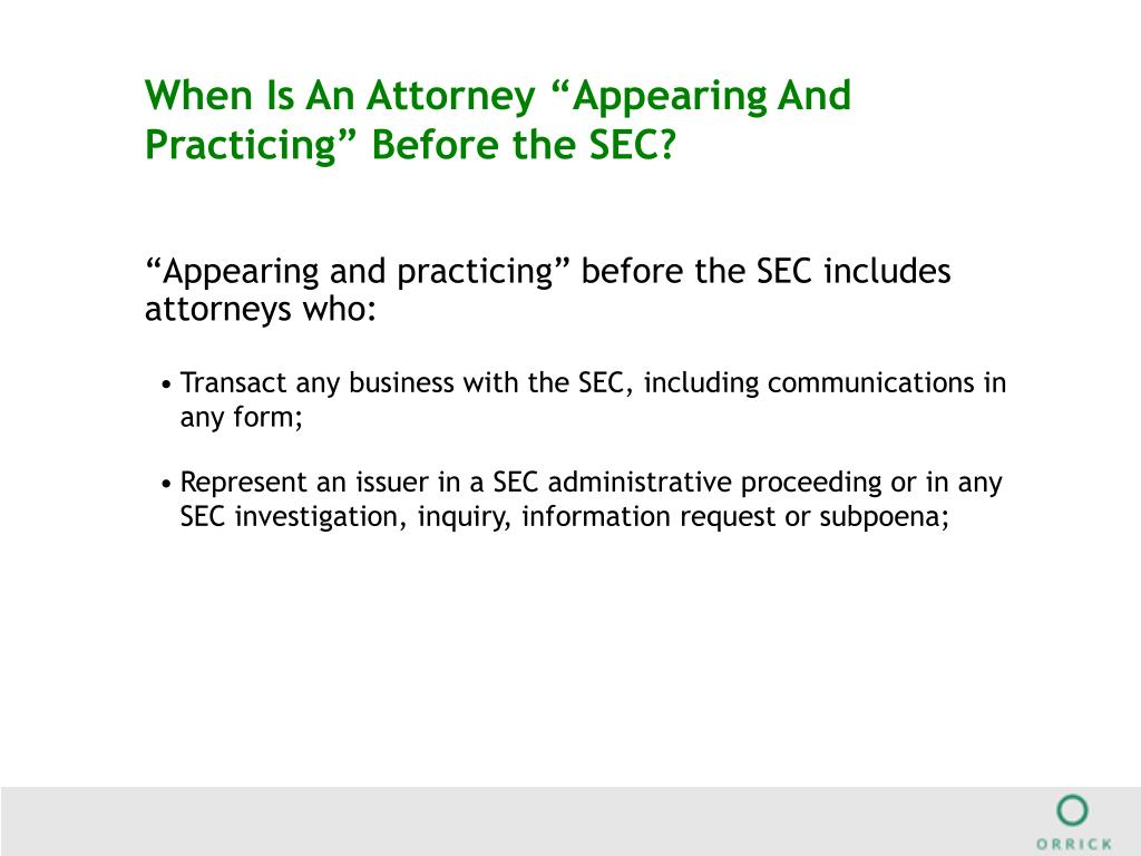 """When Is An Attorney """"Appearing And Practicing"""" Before the SEC?"""
